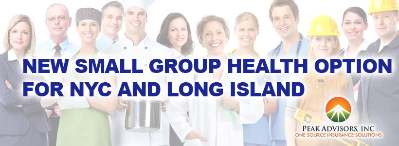 New Small Group Health Option NYC and Long Island