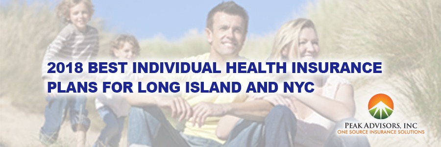 2018 Best Individual Health Insurance Plans for Long Island and NYC